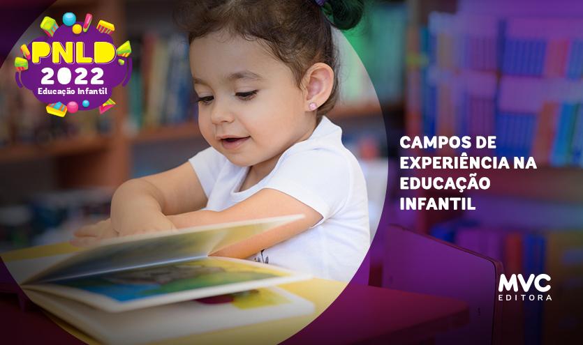 Os campos de experiências na Educação Infantil