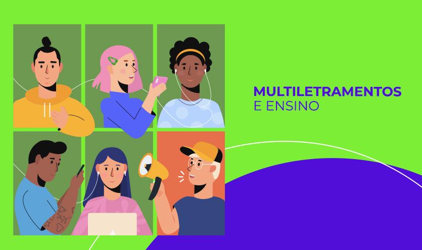 Multiletramentos e Ensino