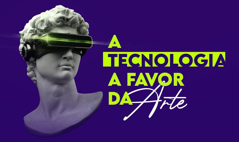 A Tecnologia a favor da Arte: O uso de Recursos Digitais no ensino de Manifestações Artísticas