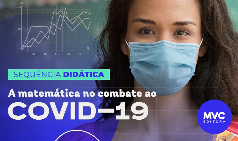 A Matemática no combate ao COVID-19