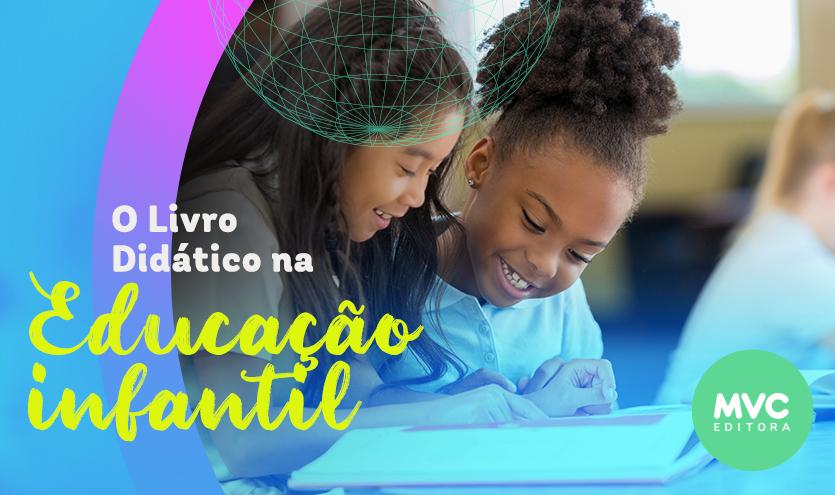 O Livro Didático na Educação Infantil